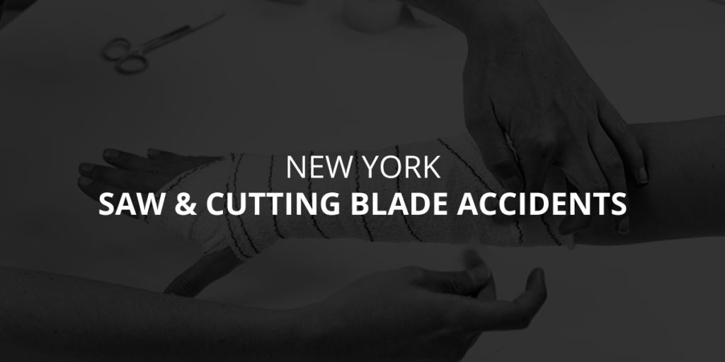 New York Cutting Blade & Saw Accidents