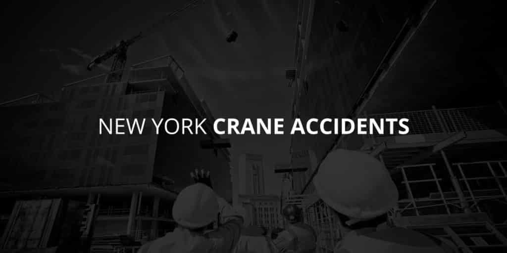 New York Crane Accidents