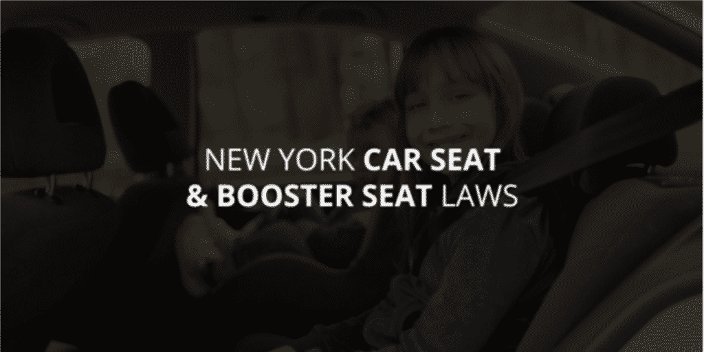 New York Car Seat & Booster Seat Laws