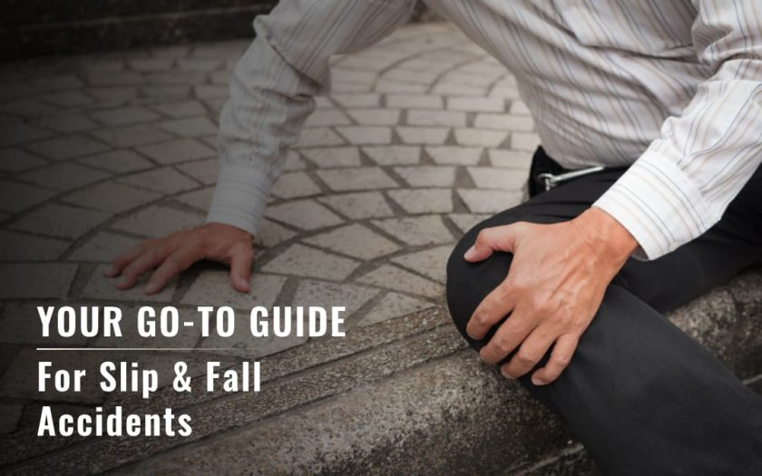Your Go-To Guide for Slip & Fall Accidents